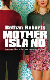 Bethan Roberts Mother Island