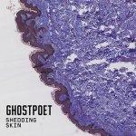Ghostpoet - 'Shedding Skin'
